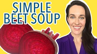 Simple Summer Beet Soup: Recipe by Nourishing Traditions - How to Eat Beets - Vegetarian Borscht