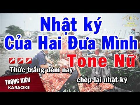 Karaoke Nhật Ký Hai Đứa Mình Tone Nữ Nhạc Sống   Trọng Hiếu