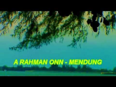 MENDUNG - A.RAHMAN ONN