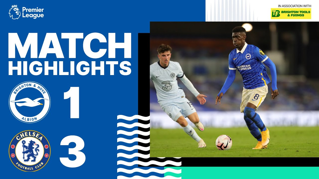 Download PL Highlights: Brighton & Hove Albion 1 Chelsea 3