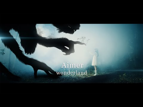Youtube: wonderland / Aimer
