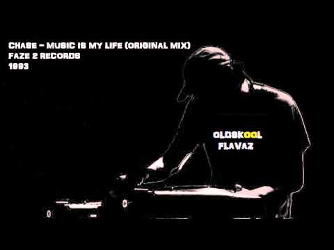 Chase - Music Is My Life (Original Mix)