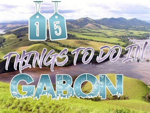 Top 15 Things To Do In Gabon
