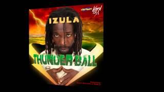 iZula - THUNDERBALL (Wiletunes)