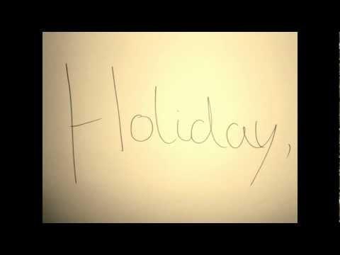 Vampire Weekend- Holiday (lyrics)