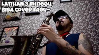 Belajar Saxophone Dalam 3 Minggu #DiRumahAja (Cover Can't Help Falling in Love with You)
