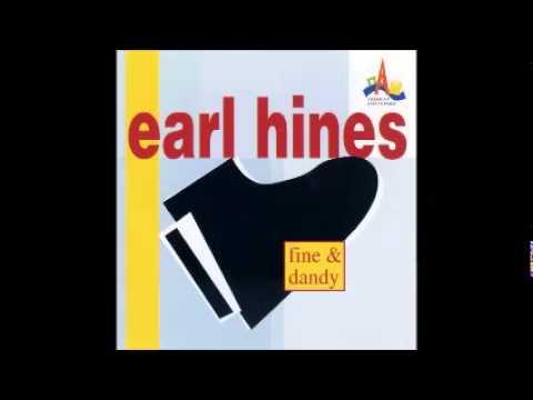 Earl Hines – Fine & Dandy (FULL ALBUM)