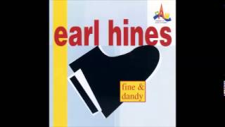 Earl Hines ‎– Fine & Dandy (FULL ALBUM)
