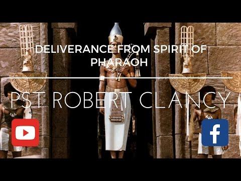 DELIVERANCE PRAYER FROM SPIRIT OF PHARAOH - YouTube