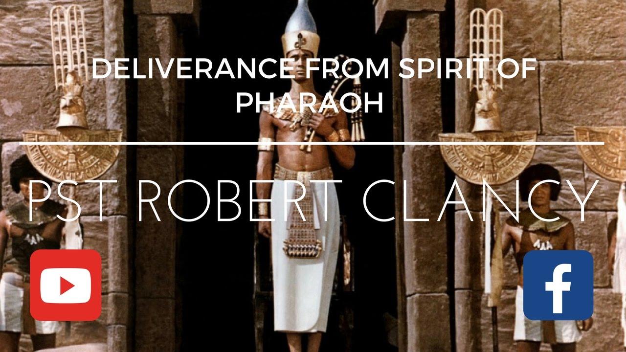DELIVERANCE PRAYER FROM SPIRIT OF PHARAOH