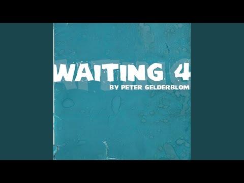 Waiting 4 (Original Mix)