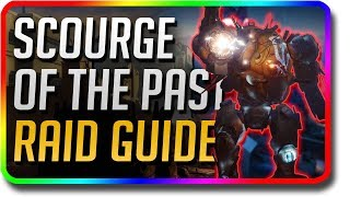 Destiny 2 - Scourge of the Past Raid Guide (Destiny 2 650 Power Weapons & 650 Power Armor)