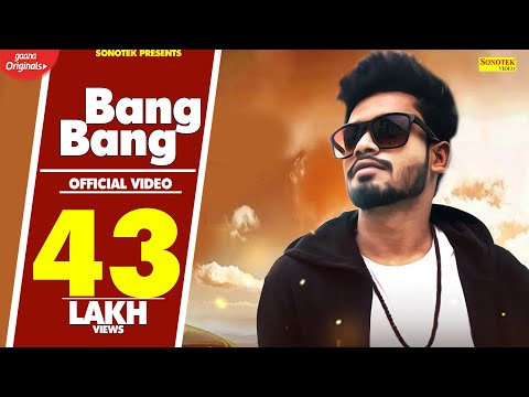 SUMIT GOSWAMI :- Bang Bang | Lyrical Video | Latest Haryanvi Songs Haryanavi 2019 | Sonotek