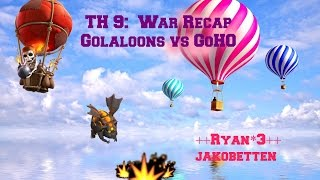 Clash of Clans-Clan War recap: TH 9 Golava and Goho