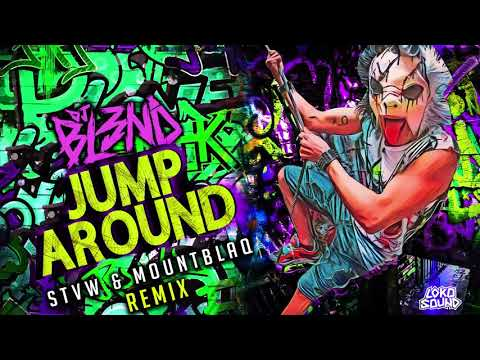 Jump Around (STVW & Mountblaq Remix) - DJ BL3ND