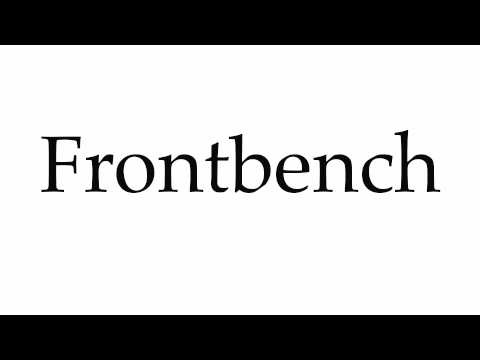 How to Pronounce Frontbench