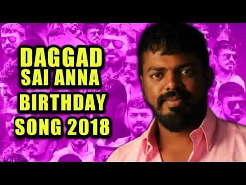 Daggad Sai Anna New Birthday Song 2018 Mix By Dj Shabbir  Folk Hyderabad