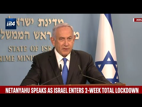 Netanyahu Speaks As Israel Enters 2-Week Total Lockdown