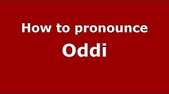How to pronounce Oddi (Italian/Italy) - PronounceNames.com