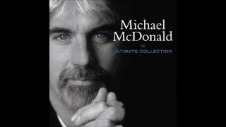 Watch Michael Mcdonald I Want You video