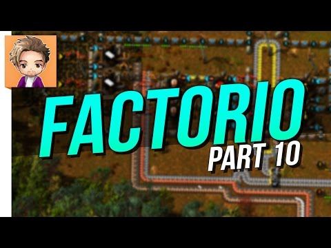 Factorio | PART 10 | BATTERIES NOT INCLUDED