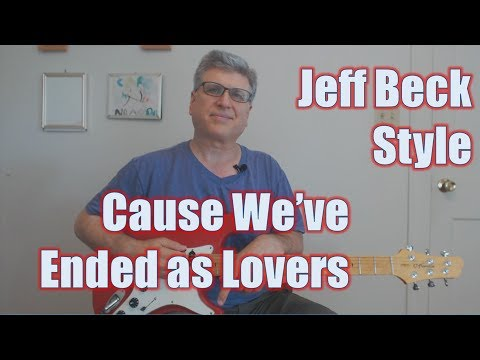 Jeff Beck - Cause We've Ended As Lovers (Guitar Lesson With TAB)