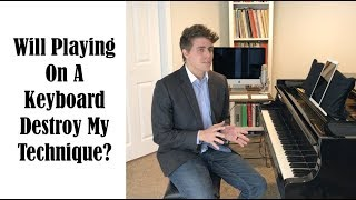 Is It Okay To Practice On a Digital Piano? Josh Wright Piano TV