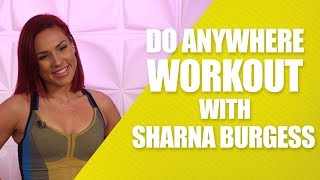 Do Anywhere Workout with Sharna Burgess