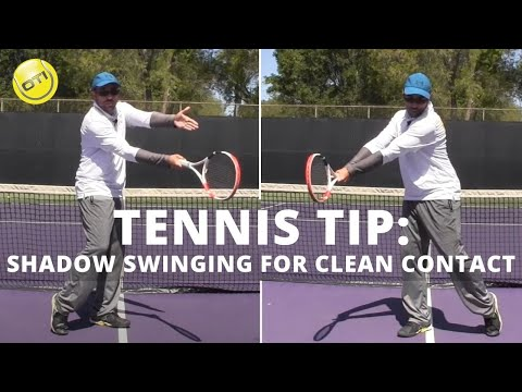 Tennis Tip: Shadow Swinging For Clean Contact