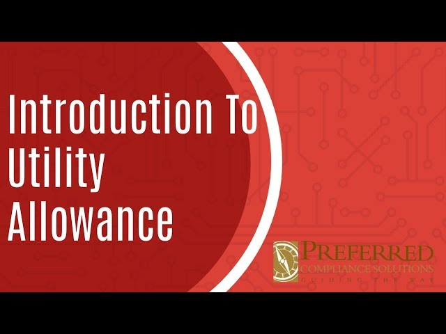 Introduction To Utility Allowance | LIHTC Community