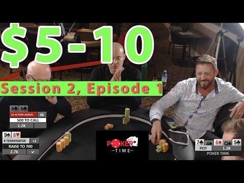 Poker Time: $5-10 Session 2, Episode 1