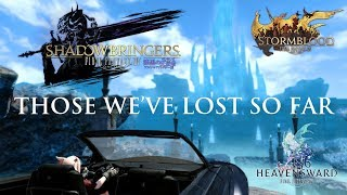 Final Fantasy XIV - Those We've Lost So Far [spoilers!] Shadowbringers Prologue