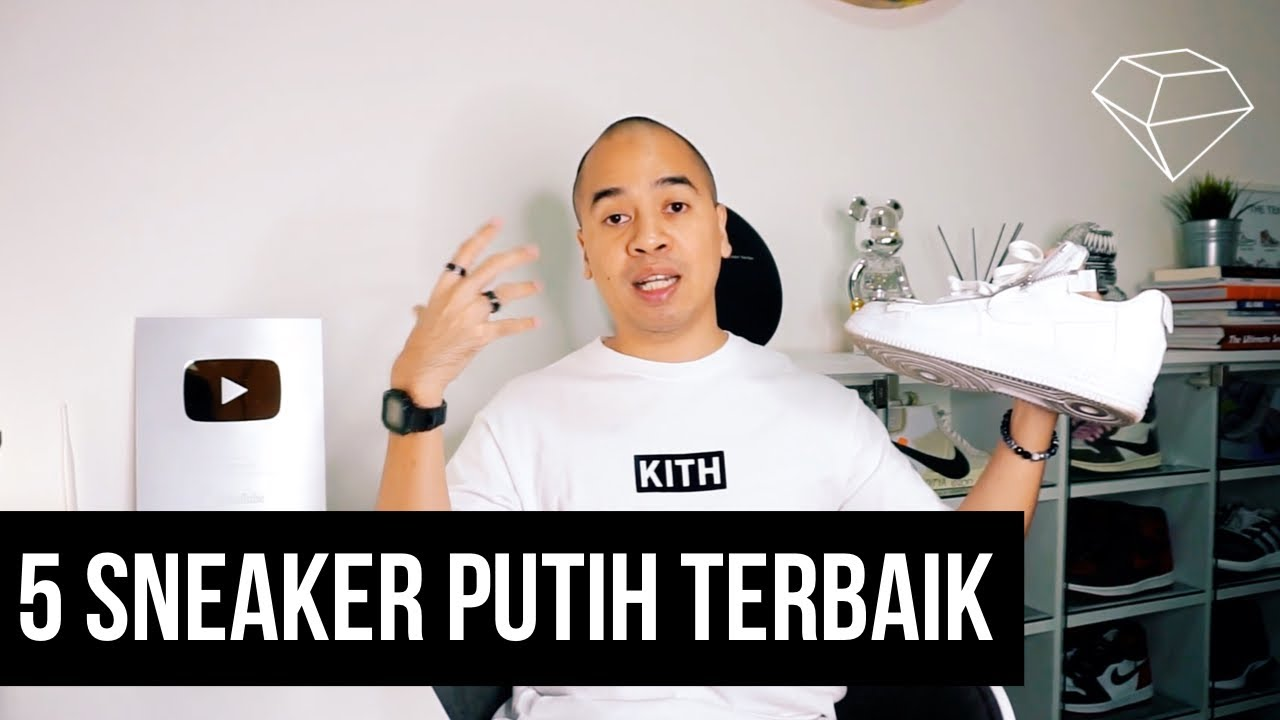 THE SNKRS - 5 SNEAKER PUTIH TERBAIK