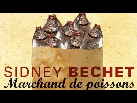 Sidney Bechet - Marchand de Poissons & Other Hits