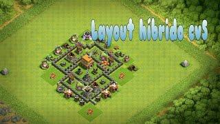 Layout bruto híbrido cv5 - Iniciando uma vila do zero#8 - Clash of clans
