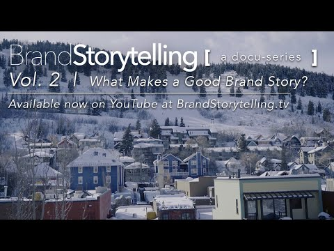 Brand Storytelling: A Docu-Series | Vol. 2 | What Makes a Good Brand Story?