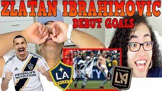 ZLATAN IBRAHIMOVIC FIRST GOALS IN MLS DEBUT | LA GALAXY VS LOS ANGELES FC 4-3 | REACTION