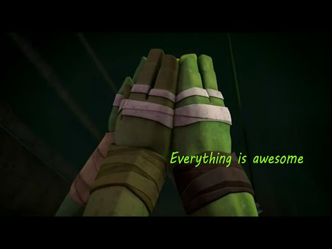 The Turtle Movie~Everything is awesome