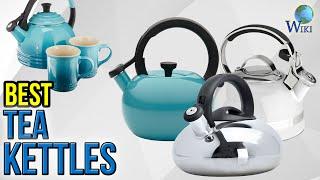 10 Best Tea Kettles 2017