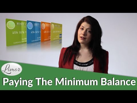 Paying The Minimum Balance On Your Credit Card