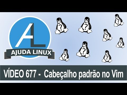 Ajuda Linux - Dia 677 - Cabeçalho padrão no Vim