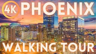 Phoenix Arizona Walking Tour 4K HD