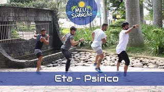 Baixar Eta - Psirico - Coreografia - Meu Swingão.
