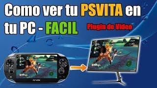 Como ver la PSVITA en tu Monitor de PC - FACIL - Plugin de VIDEO