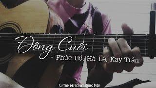 [Guitar cover] Đông Cuối - Hà Lê, Phúc Bồ, Kay Trần by Dũng Điện