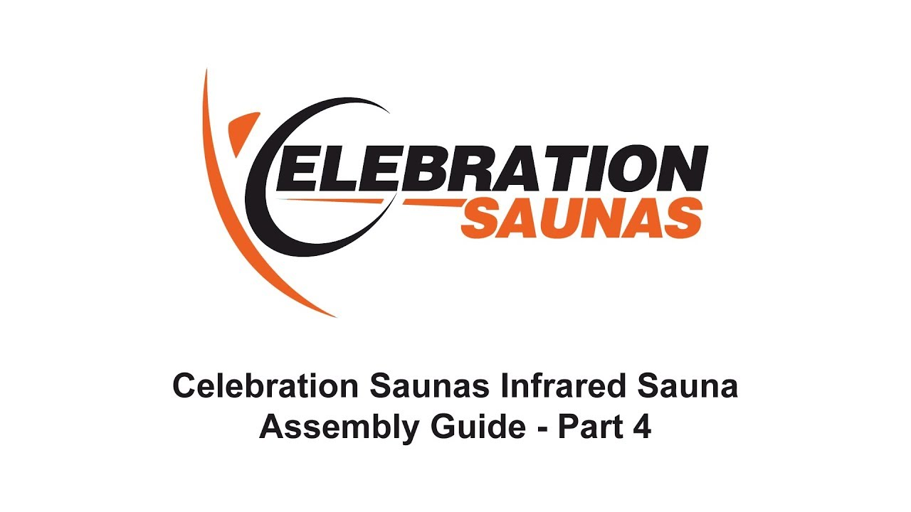 celebration saunas infrared sauna assembly guide part 4