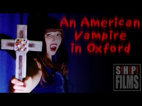 An American Vampire in Oxford