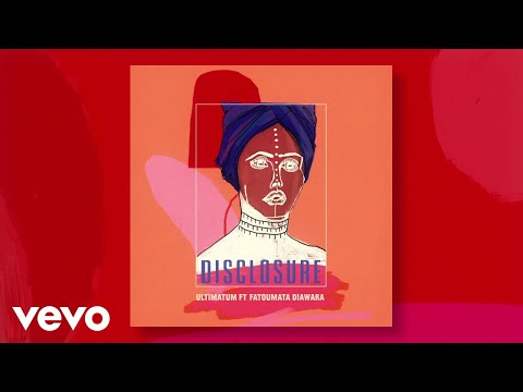 Disclosure - Ultimatum (Audio) ft. Fatoumata Diawara