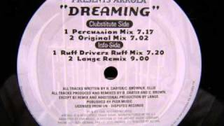 Ruff Driverz Presents Arrola -  Dreaming (A.1 Percussion Mix)