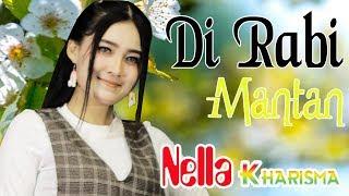 Single Terbaru -  Nella Kharisma Di Rabi Mantan Official